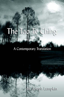 The Tao Te Ching, A Contemporary Translation (Paperback)