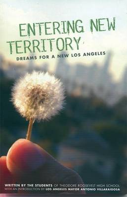 Entering New Territory: Dreams for a New Los Angeles (Paperback)