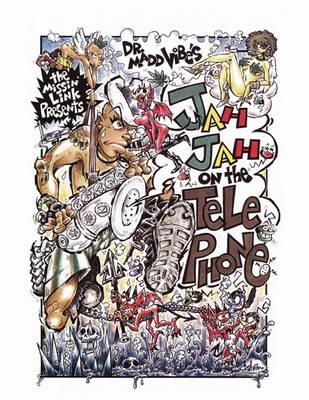 Jah Jah on the Telephone (Paperback)