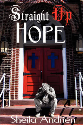 Straight Up Hope (Paperback)
