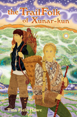 The TrailFolk of Xunar-kun: Book Two in the Tellings of Xunar-kun (Paperback)