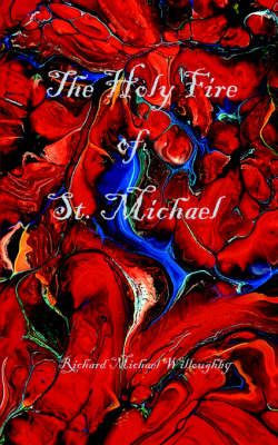 The Holy Fire of St. Michael (Paperback)
