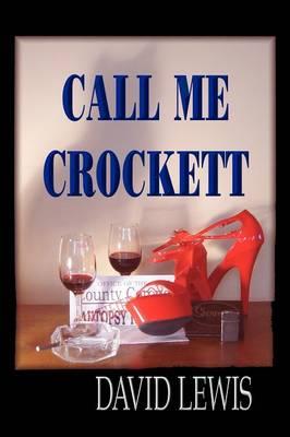 Call Me Crockett (Paperback)