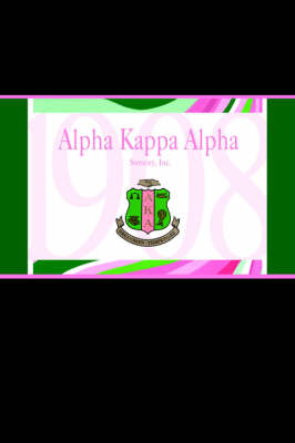 Alpha Kappa Alpha 1908 Journal (Paperback)