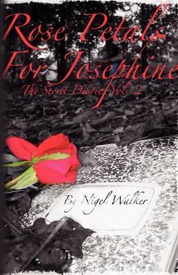 Rose Petals for Josephine (Paperback)