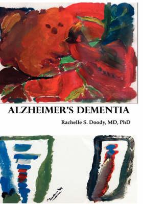 Alzheimer's Dementia (Paperback)