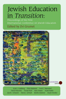 Jewish Education in Transition: Proceedings of the First International Conference on Jewish Education (Paperback)