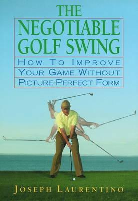 Negotiable Golf Swing (Hardback)