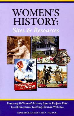 Women's History: Sites and Resources (Paperback)