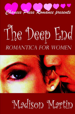 The Deep End: Romantica For Women (Paperback)