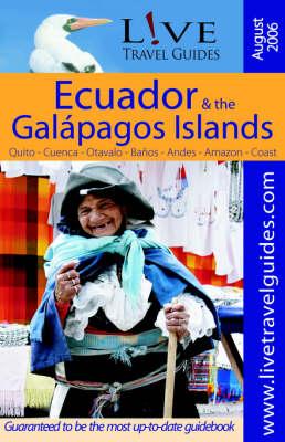 Ecuador & the Galapagos Islands (Paperback)
