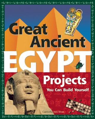 Great Ancient EGYPT Projects: You Can Build Yourself (Paperback)