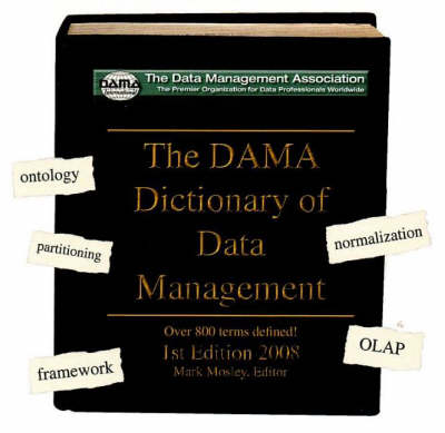 DAMA Dictionary of Data Management: Over 800 Terms Defined! (CD-ROM)