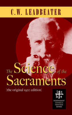 Science of the Sacraments (Paperback)