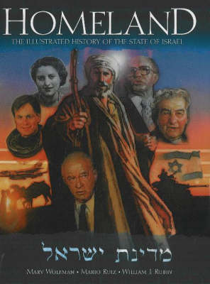 Homeland: The Illustrated History of the State of Israel (Paperback)