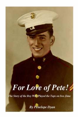 For Love of Pete! (Hardback)