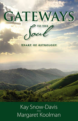 Gateways To The Soul: Heart of Astrology (Paperback)