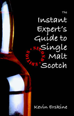 The Instant Expert's Guide to Single Malt Scotch (Paperback)