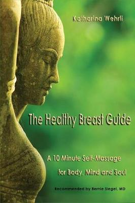 The Healty Breast Guide (Paperback)