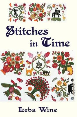 Stitches in Time: The Biography of a Quilt (Paperback)