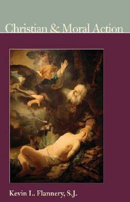 Christian and Moral Action (Paperback)