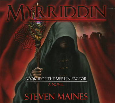 Myrriddin: Book II of the Merlin Factor (CD-Audio)