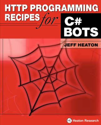 HTTP Programming Recipes for C# Bots (Paperback)