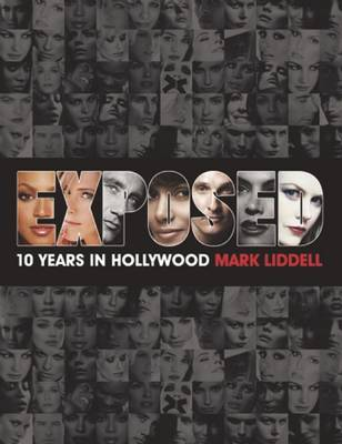 Exposed: 10 Years in Hollywood (Paperback)