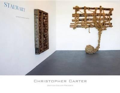 Stalwart: The Art of Christopher Carter (Hardback)