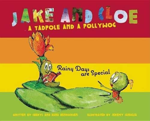 Jake and Cloe: Rainy Days are Special (Hardback)