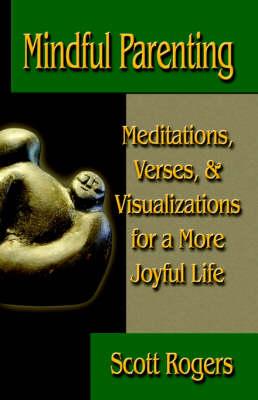 Mindful Parenting (Paperback)