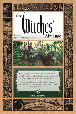 Witches Almanac 2009: Issue 28, Spring 2009 to Spring 2010 (Paperback)