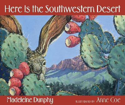 Here Is the Southwestern Desert (Paperback)