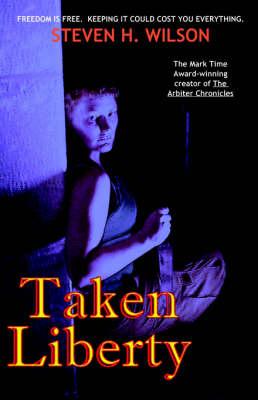 Taken Liberty (Paperback)