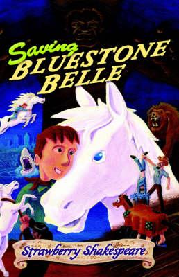 Saving Bluestone Belle (Hardback)