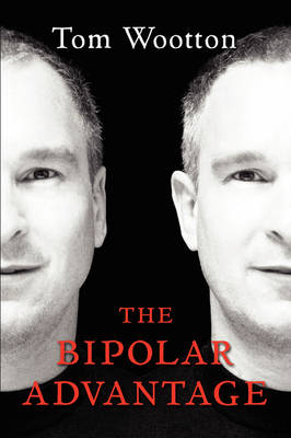 The Bipolar Advantage (Paperback)