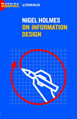 Nigel Holmes On Information Design (Paperback)