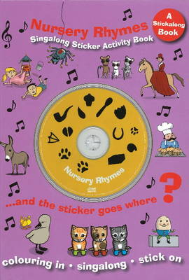Nursery Rhymes: Singalong Sticker Activity Book (Paperback)