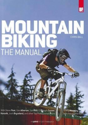 Mountain Biking, The Manual (Hardback)