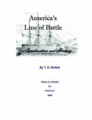 America's Line of Battle: Its Construction & History (Paperback)