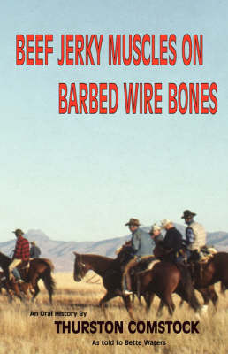 Beef Jerky Muscles On Barbed Wire Gones (Paperback)