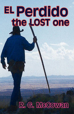 El Perdido The Lost One (Paperback)