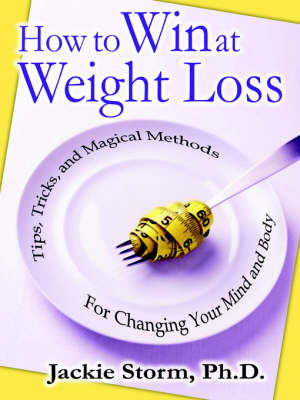 How to Win at Weight Loss (Paperback)