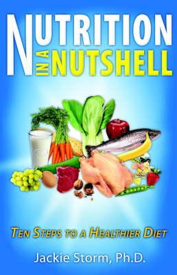 Nutrition in a Nutshell (Paperback)