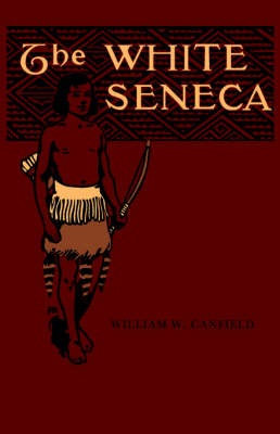 The White Seneca (Paperback)