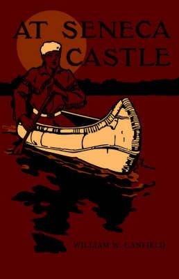 At Seneca Castle (Paperback)