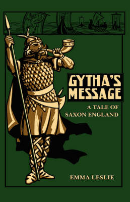 Gytha's Message: A Tale of Saxon England (Paperback)