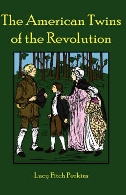 The American Twins of the Revolution (Paperback)
