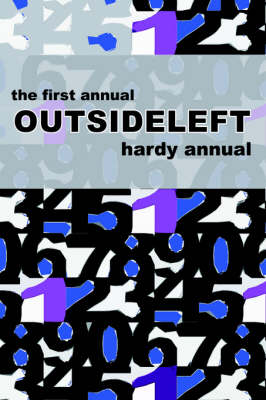 The First Annual Outsideleft Hardy Annual (Paperback)