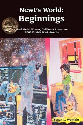 Newt's World: Beginnings (Paperback)